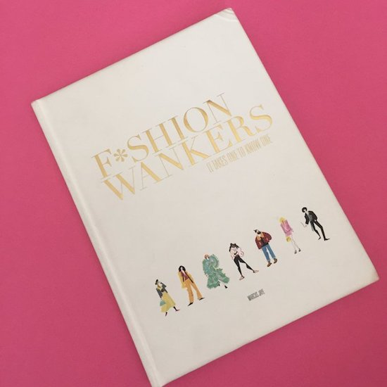 Fashion Wanker Book Cover